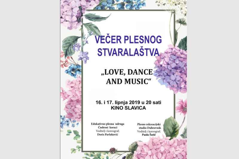 Večer plesnog stvaralaštva: Love, Dance and Music