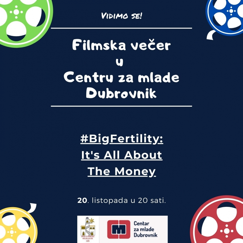 U UTORAK FILMSKA VEČER U CENTRU ZA MLADE -  #Big Fertility: It`s all about the money